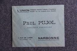 """Enveloppe Publicitaire - NARBONNE, Paul PUJOL,Assurance """"L'UNION"""". - Banca & Assicurazione"""