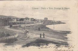LIVORNO-PONTE E VIALE PRINCIPE DI NAPOLI-CARTOLINA VIAGGIATA IL 22-10-1901-RETRO INDIVISO - Livorno