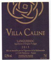 Etiket Etiquette - Vin - Wijn - Languedoc - Villa Caline - 2015 - Languedoc-Roussillon
