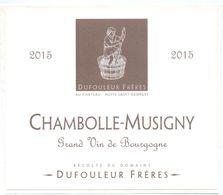 Etiket Etiquette - Vin - Wijn - Bourgogne - Chambolle Musigny - Dufouleur Frères - Nuits Saint Georges - 2015 - Languedoc-Roussillon