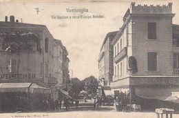 VENTIMIGLIA-IMPERIA-VIA STAZIONE E CORSO PRINCIPE AMEDEO-CARTOLINA NON VIAGGIATA-ANNO 1900-1904-RETRO INDIVISO - Imperia