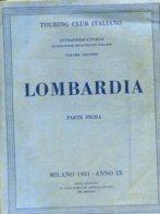 V 02 - ATTRAVERSO L'ITALIA - VOL. 2° LOMBARDIA PARTE 1° - 1931 - Toursim & Travels