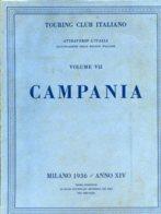 V 07 - ATTRAVERSO L'ITALIA - VOL. 7° CAMPANIA - 1936 - Toursim & Travels