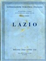 V 11 - ATTRAVERSO L'ITALIA - VOL. 11° LAZIO - 1943 - Toursim & Travels