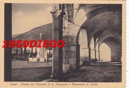 FONDI - PORTICO DEL CONVENTO DI S. FRANCESCO  F/GRANDE NONVIAGGIATA  ANIMATA - Latina