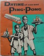 Dahomey / Joseph Huchet - Datine Et Son Ami Ping -Pong /  éd. Missions Africaines De Lyon - 1960 - Andere