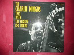 LP33 N°4859 - CHARLES MINGUS TRIO TAL FALOW & RED NORVO - 6019 - DISQUE EPAIS - LA TRES GRANDE CLASSE - Jazz