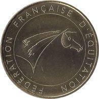 2016 MDP254 - LAMOTTE-BEUVRON - Fédération Française D'Equitation (le Logo)/ MONNAIE DE PARIS - 2016