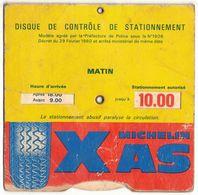 MICHELIN : DISQUE DE CONTRÔLE DE STATIONNEMENT MICHELIN PNEU XAS - ACCESSOIRE ROUTIER AUTO PUBLICITAIRE - Documentos Antiguos