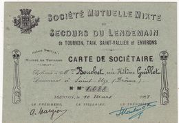 Document Historique : Drôme - SAINT-UZE : Société Mutuelle Mixte De Secours Du Lendemain - Tournon - Tain - St. Vallier - Documenti Storici
