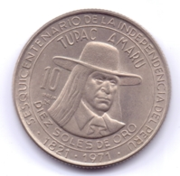 PERU 1971: 10 Soles De Oro, KM 255 - Peru