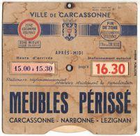 NARBONNE CARCASSONNE LEZIGNAN MEUBLES PERISSE DISQUE DE CONTRÔLE DE STATIONNEMENT ACCESSOIRE ROUTIER AUTO PUBLICITAIRE - Oude Documenten