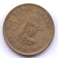 PERU 1979: 10 Soles De Oro, KM 272 - Pérou