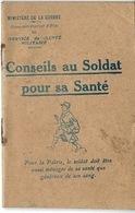 LIVRET_ LIVRE, Conseil Au Soldat Pour Sa Santé 1916 - 12,2x8cm. - Unclassified