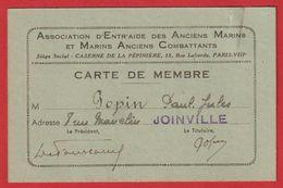 Carte Membre Association D'entr'aide Des Anciens Marins ( Caserne De La Pépiniére à ParisVIII ) Joinville 1949 ; - Historische Documenten