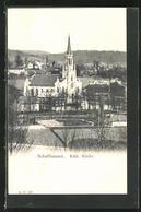 AK Schaffhausen, Blick Zur Kath. Kirche - SH Schaffhausen