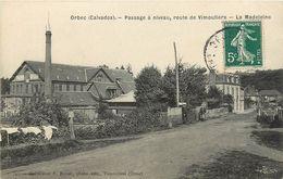 14 ORBEC -  Passage A Niveau, Route De Vimoutiers - La Madelaine - Orbec
