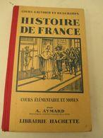 Histoire  De  Françe  Format 12 Cm Par 20 Cm  191 Pages- 1932 - 250 Gr  Tres Bon Etat - Livres