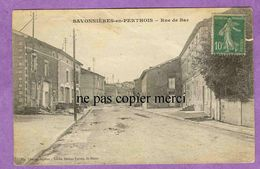SAVONNIERES EN PERTHOIS - Meuse 55 - Rue De Bar - France