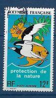 """Polynésie Aerien YT 82 (PA) """" Protection De La Nature """" 1974 Oblitéré - Poste Aérienne"""