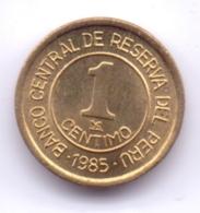 PERU 1985: 1 Centimo, KM 291 - Pérou