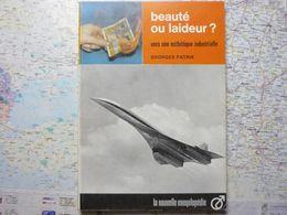 La Nouvelle Encyclopédie Beauté Ou Laideur ? Vers Une Esthétique Industrielle Georges Patrix  Hachette 1967 - Encyclopédies