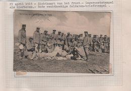G6/ Feldpost Postcard German Soldiers At The Front K.D.Feldpostamt 21/4/15 De VI Res.Korps + + Stamp S.B. In Red - Occupation 1914-18