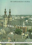 Koblenz Die Liebfrauenkirche 1987 Heimatbuch Rheinische Kunststätten - Verein Für Denkmalpflege - Arquitectura