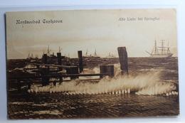 AK Cuxhaven Nordseebad - Alte Liebe Bei Springflut 1907 Gebraucht #PC587 - Germania