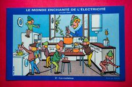 Buvard LE MONDE ENCHANTÉ DE L'ÉLECTRICITÉ Vu Par Gad, La Cuisine, Lutins - Electricité & Gaz