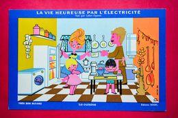 Buvard LA VIE HEUREUSE PAR L'ÉLECTRICITÉ Vu Par Lefor-Openo, La Cuisine - Electricité & Gaz