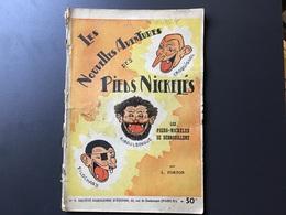 Album N° 1 «les Nouvelles Aventures Des Pieds Nickelés ; Les Pieds Nickelés Se Débrouillent» 1948 - Libri, Riviste, Fumetti