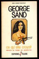 Georges Sand Ce Qu'elle Croyait Rijois - Aventure