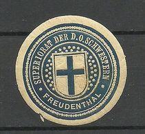 Germany Deutschland A 1915 Superiorat D. D.O. Schwestern FREUDENTHAL Siegelmarke Seal Stamp Reklamemarke - Erinnophilie