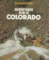 Aventures Sur Le Colorado - Livres, BD, Revues