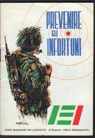 Prevenire Gli Infortuni, 1994, Stato Maggiore Dell'esercito III Reparto Ufficio Addestramento, Army Armee Heer LIB00032 - Boeken, Tijdschriften, Stripverhalen