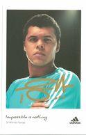 TENNIS - JO WILFRIED TSONGA...Signature...Autographe Véritable...(ADIDAS...) - Autografi