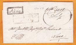 1830 - Lettre Avec Correspondance De Adria, Italie Vers Loano - Cachet D'arrivée - Taxe 6 - 1. ...-1850 Prefilatelia