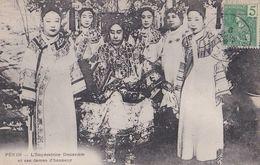 Pekin: L'Impératrice Douarière Et Ses Dames D'honneur - Chine