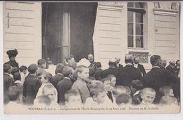 VOUVRAY (37) : INAUGURATION DE L'ECOLE MUNICIPALE LE 23 AOUT 1908 - DISCOURS DE M. LE PREFET - 2 SCANS - - Vouvray