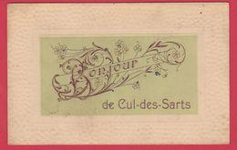 Cul-des-Sarts - Bonjour De ... - Jolie Fantaisie - 1907 ( Voir Verso ) - Cul-des-Sarts