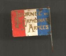 Insigne, JOURNEE DE L'ORPHELINAT DES ARMEES, épinglette , Drapeau Français , 2 Scans - Otros