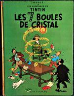 Hergé -TINTIN -  Les 7 Boules De Cristal - Casterman - ( B 38 ) . - Tintin