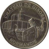 2015 MDP287 - GISORS - Le Château De Gisors (Normandie) / MONNAIE DE PARIS - Monnaie De Paris