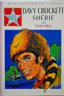 DAVY CROCKETT SHÉRIF - Tom HILL - B8 - Bücher, Zeitschriften, Comics