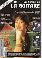 Revue De Musique - Les Cahiers De La Guitare - N° 70 - Francoise Emmanuelle Denis - Music