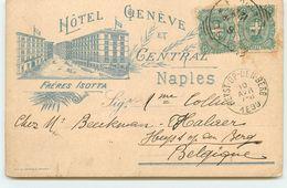 Italie - Hôtel Genève Et Central - NAPLES - 1899 - Frères Isotta - Napoli (Naples)
