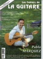 Revue De Musique - Les Cahiers De La Guitare - N° 64 - Pablo Marquez - Music