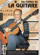 Revue De Musique - Les Cahiers De La Guitare - N° 68 - Alirio Diaz - Music