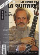 Revue De Musique - Les Cahiers De La Guitare - N° 67 - Jorge Cardoso - Music